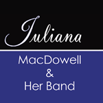 Juliana MacDowell and her Band